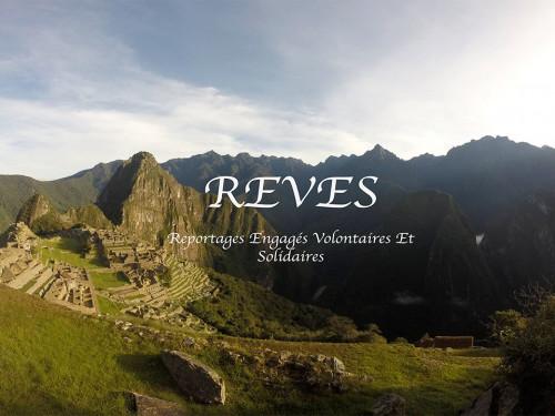 Web-série REVES (Reportages Engagés Volontaires Et Solidaires)
