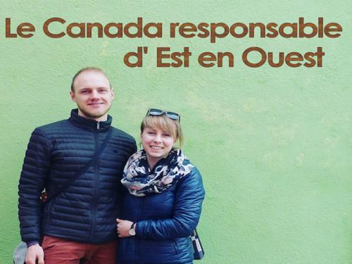LE CANADA RESPONSABLE, D'EST EN OUEST