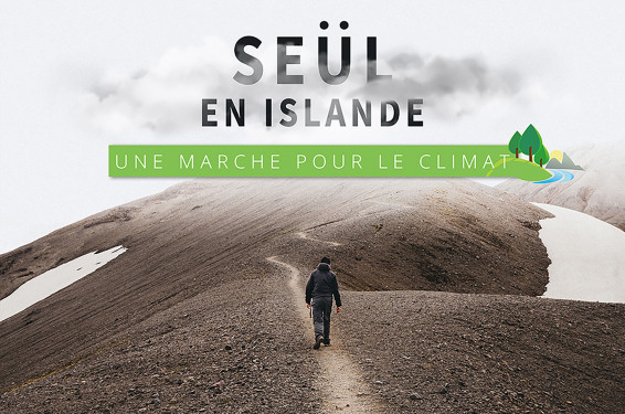 TRAVERSÉE DE L'ISLANDE NORD-SUD À PIED : UNE MARCHE POUR LE CLIMAT